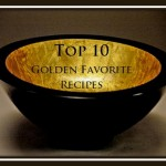 Top 10 Golden Favourite Recipes