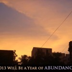 2013 Will Be A Year Of Abundance