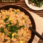 Chicken Fried Rice + A promise to explore my Asian heritage